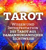 Tarot Wissen und Interpretation des Tarot aus damanhuranischer Sichtweise