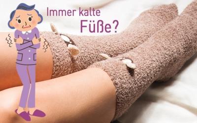Immer kalte Füße?
