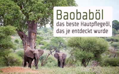 Baobaböl das beste Hautpflegeöl das je entdeckt wurde
