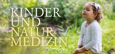 Kinder & Naturmedizin